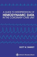 Guide to Interpretation of Hemodynamic Data in the Coronary Care Unit