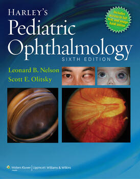 Harley's Pediatric Ophthalmology