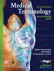 Medical Terminology: An Illustrated Guide Canadian Edition