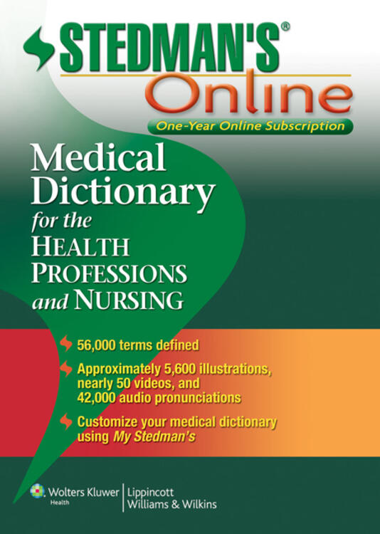 Stedman's Medical Dictionary for the Health Professions and Nursing Online