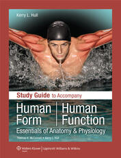 Study Guide to Accompany Human Form Human Function