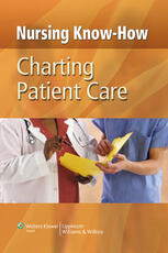 Nursing Know-How: Charting Patient Care