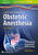 A Practical Approach to Obstetric Anesthesia