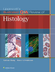 Lippincott's Illustrated Q&A Review of Histology