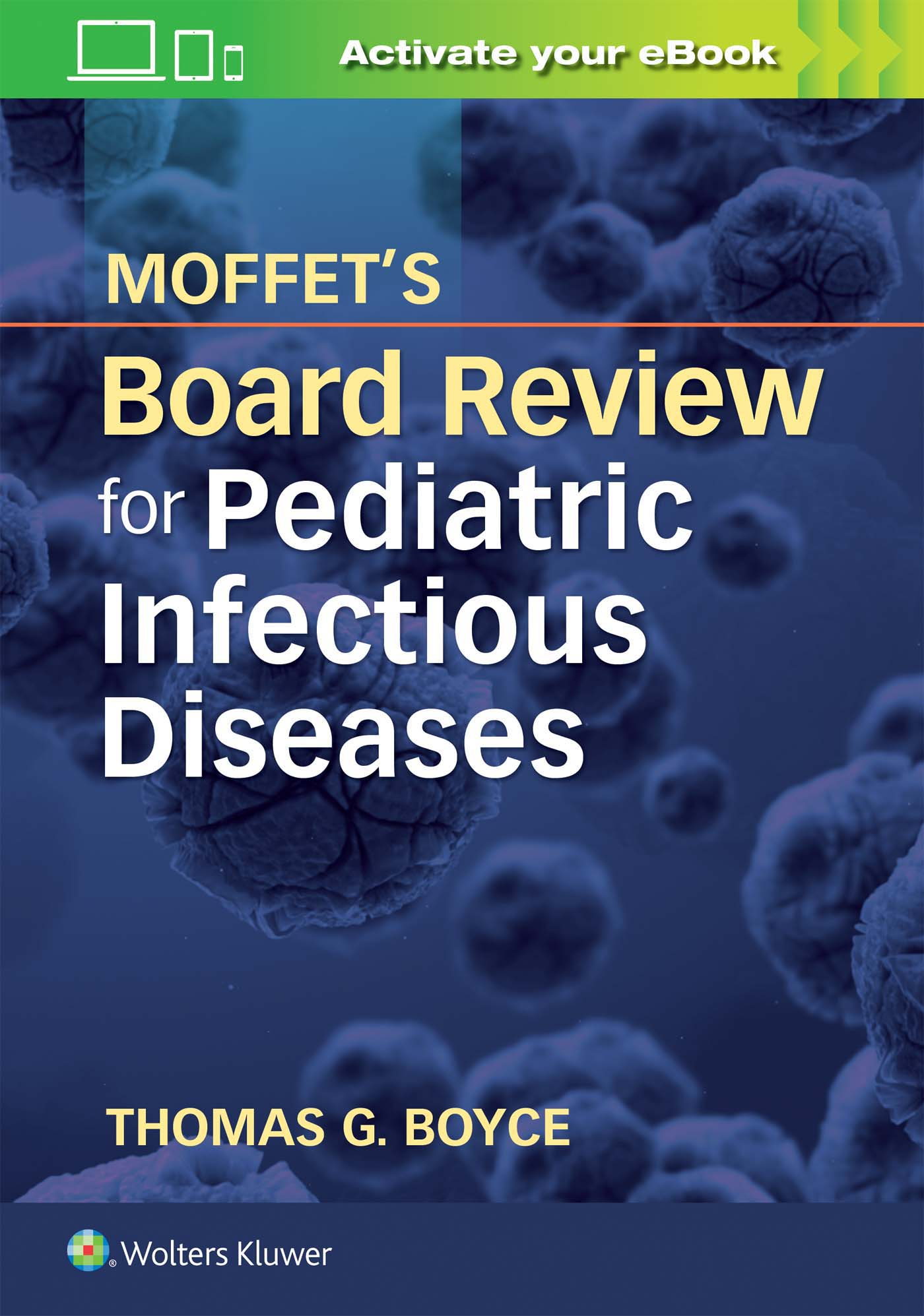 moffet s board review for pediatric infectious disease rh shop lww com LSU Pediatric Board Review MedStudy Pediatrics