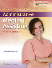 Lippincott Williams & Wilkins' Administrative Medical Assisting