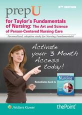 PrepU for Taylor's Fundamentals of Nursing