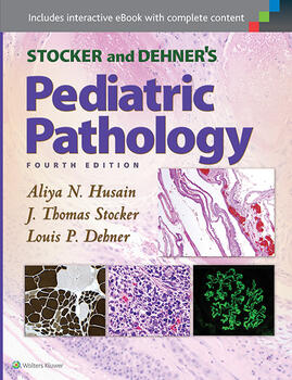 Stocker and Dehner's Pediatric Pathology