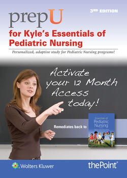 PrepU for Kyle's Essentials of Pediatric Nursing