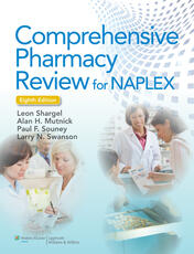 Comprehensive Pharmacy Review 8E & Practice Exams, Case Studies, and Test Prep 8E Package