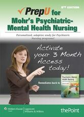 PrepU for Mohr's Psychiatric-Mental Health Nursing