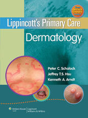 Lippincott's Primary Care Dermatology