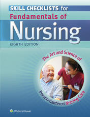 Skill Checklists for Fundamentals of Nursing