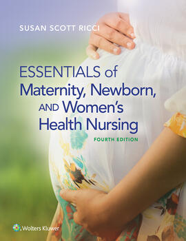 Ricci Essentials of Maternity, Newborn, and Women's Health Nursing 4e Text + PrepU Package