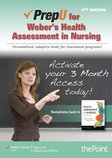 PrepU for Weber's Health Assessment in Nursing