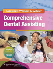 LWW Comprehensive Dental Assisting Text, Study Guide & PrepU Package