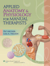 Applied Anatomy & Physiology for Manual Therapists