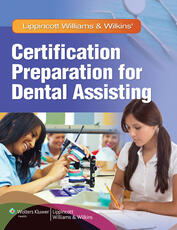 LWW Cert Prep for Dental Assisting Text plus LWW Comprehensive Dental Assisting PrepU Package