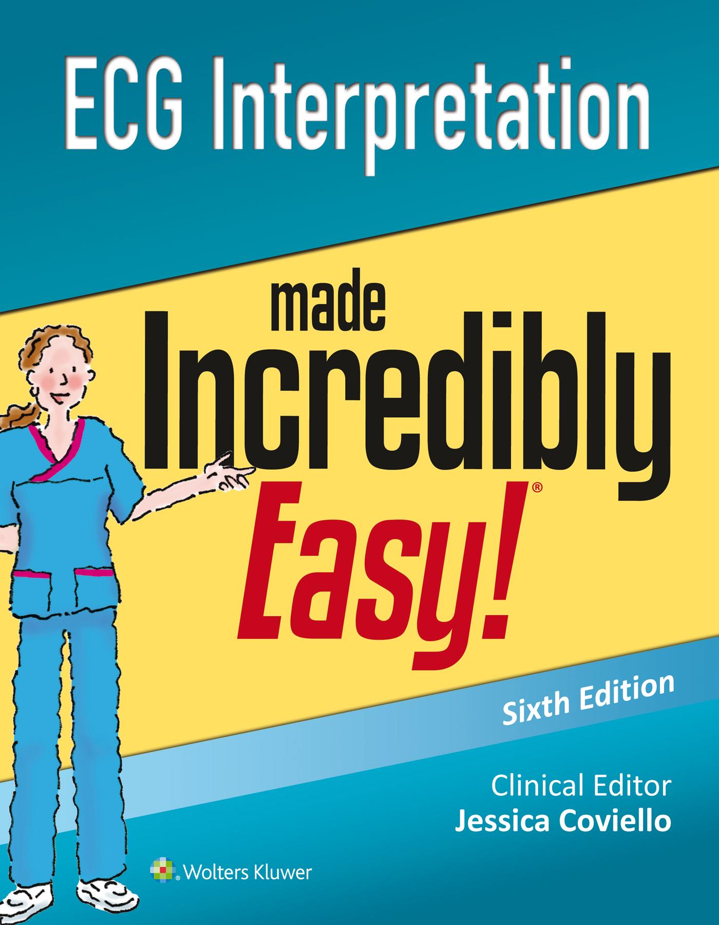 Ecg interpretation made incredibly easy fandeluxe Images