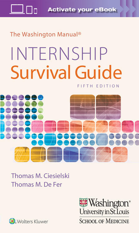 The Washington Manual Internship Survival Guide