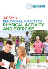 ACSM's Behavioral Aspects of Physical Activity and Exercise