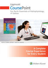 Lippincott CoursePoint for Porth's Essentials of Pathophysiology