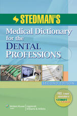 Stedman's Medical Dictionary for the Dental Professions