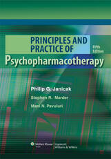 Principles and Practice of Psychopharmacotherapy
