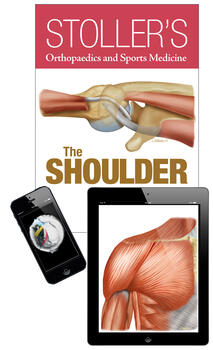 Stoller's Orthopaedics and Sports Medicine: The Shoulder Package