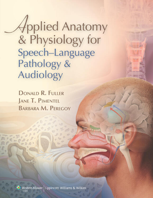 Applied Anatomy and Physiology for Speech-Language Pathology ...