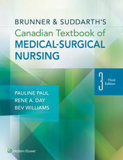 Brunner & Suddarth's Canadian Textbook of Medical-Surgical Nursing