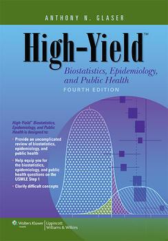 high yield biostatistics epidemiology and public health