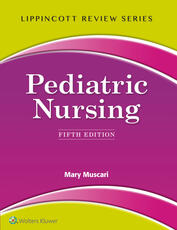 Lippincott Review: Pediatric Nursing