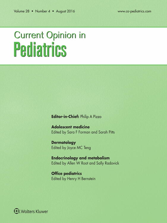Current Opinion in Pediatrics