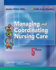 Managing and Coordinating Nursing Care