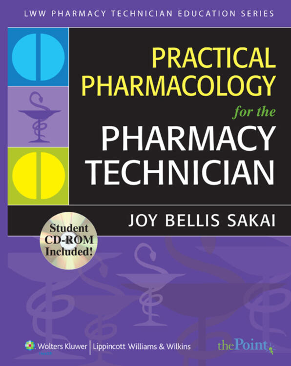 Practical Pharmacology for the Pharmacy Technician