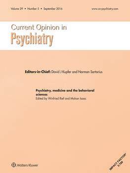 Current Opinion in Psychiatry