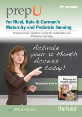 PrepU for Ricci, Kyle, & Carman's Maternity and Pediatric Nursing