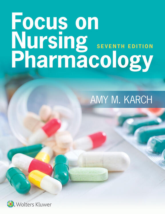 Karch Focus on Nursing Pharmacology 7e Text + PrepU Package
