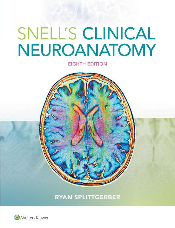 Snells Clinical Neuroanatomy