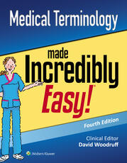 Medical Terminology Made Incredibly Easy