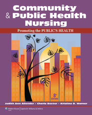 Community & Public Health Nursing: Promoting the Public's Health