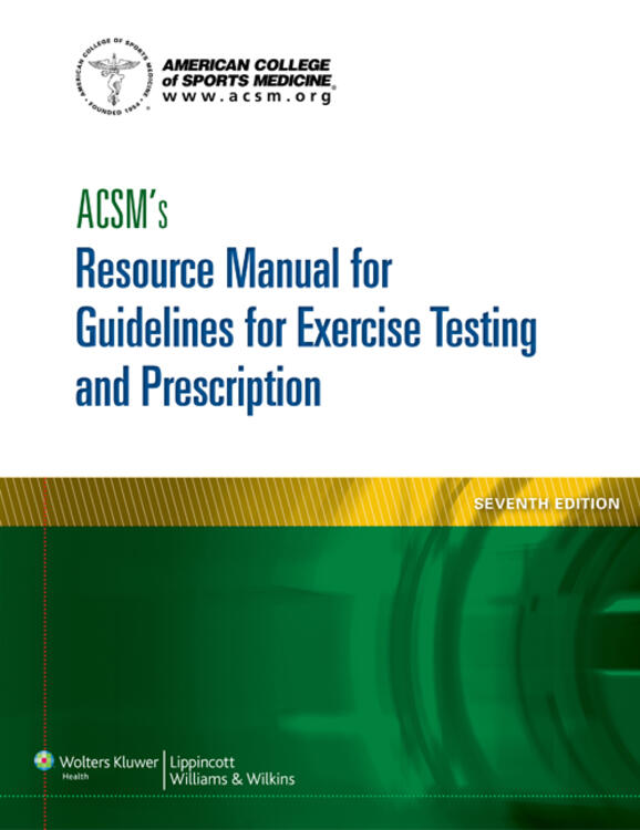 Acsms resource manual for guidelines for exercise acsms resource manual for guidelines for exercise testing and prescription fandeluxe Image collections