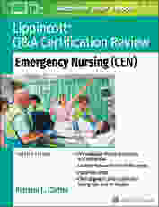 Lippincott Q&A Certification Review: Emergency Nursing (CEN)