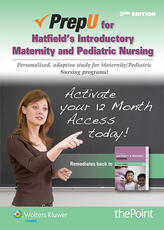 PrepU for Hatfield's Introductory Maternity & Pediatric Nursing
