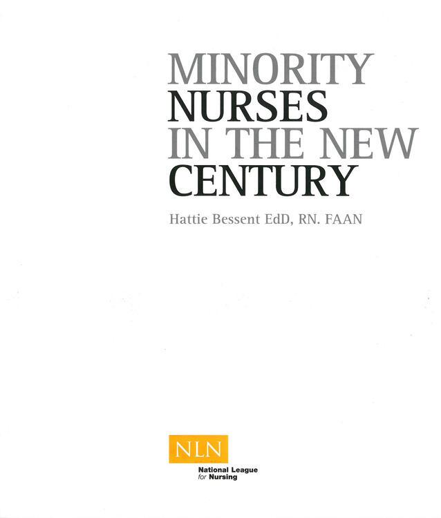 Minority Nurses in the New Century