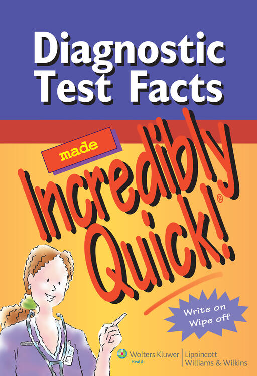 Diagnostic Test Facts Made Incredibly Quick!