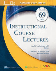 Instructional Course Lectures, Volume 69: Print + Ebook with Multimedia