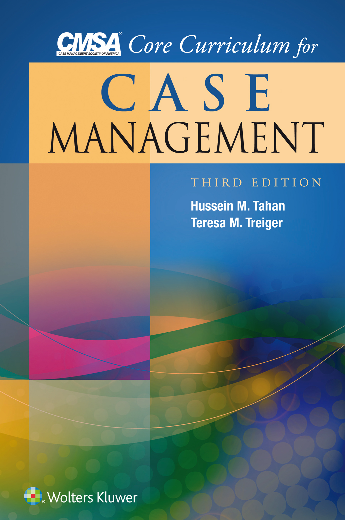 Nursing practice catalogue 2018 wolters kluwer book cmsa core curriculum for case management xflitez Image collections