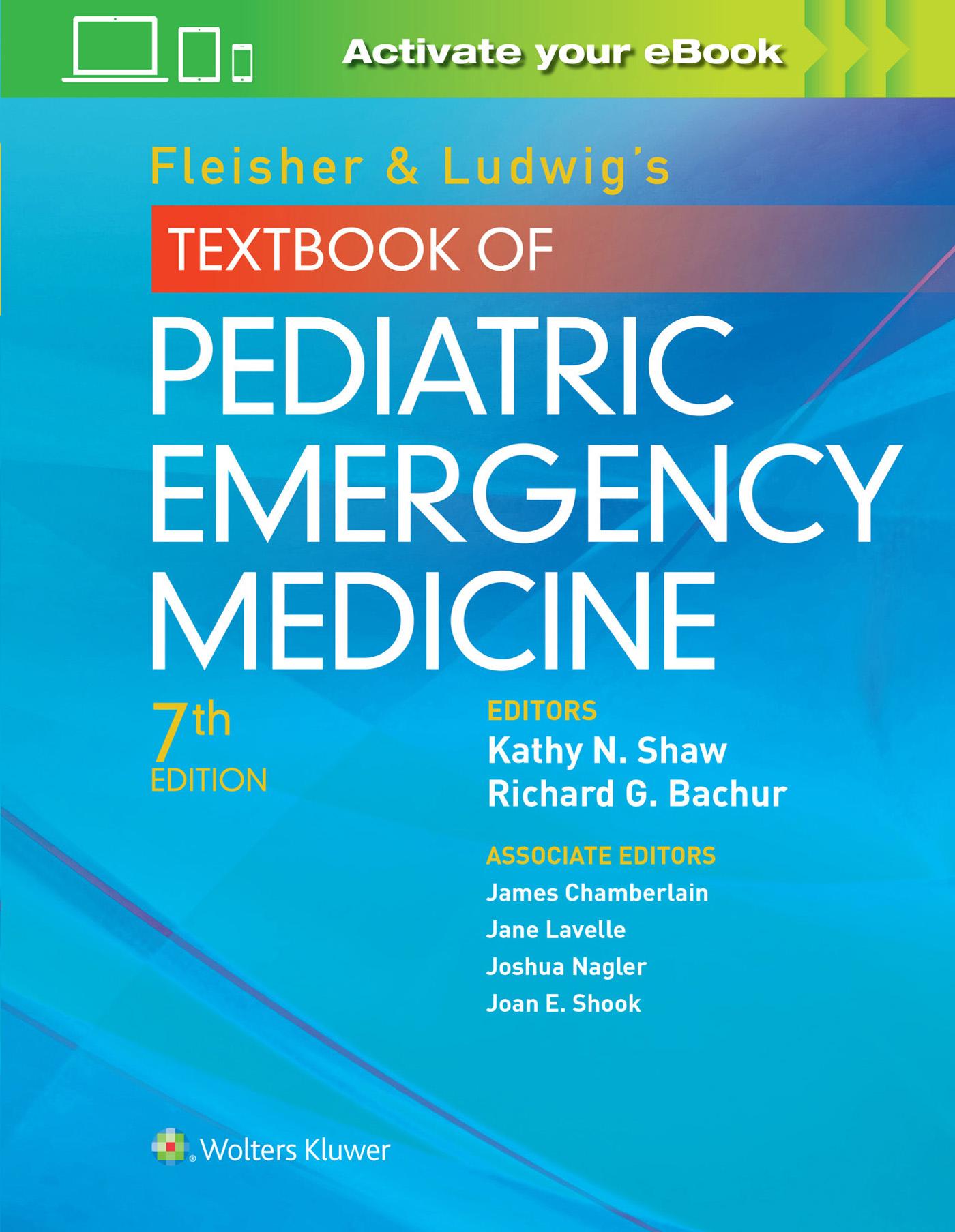 Fleisher & Ludwig's Textbook of Pediatric Emergency .